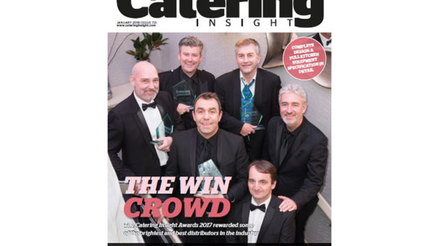 Catering Insight's January edition leads with a full report on the Catering Insight Awards 2017 winners.